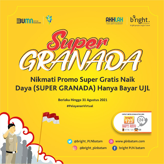 Sambut HUT Kemerdekaan RI Ke 76,  Brigth PLN Batam Gelar Program Promosi Super Gratis Naik Daya