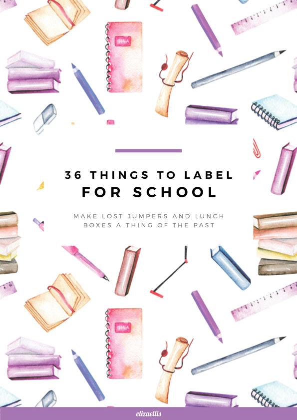 36 Things to Label for School by Eliza Ellis
