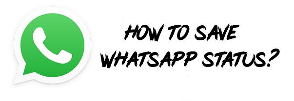 How To Save Whatsapp Status How To Save Whatsapp Image