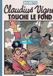 Rochette, Claudius Vigne, Touche le fond, année 1985