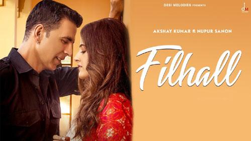 Filhall Lyrics - Akshay Kumar - B Praak - Jaani