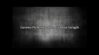 Lirik lagu simalungun Garama Parhonda