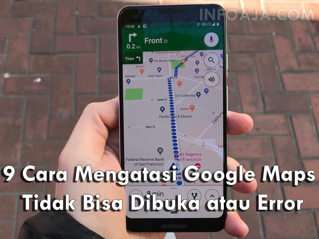 Cara Mengatasi Google Maps Tidak Bisa Dibuka