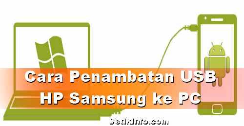 Cara Penambatan USB dari HP Samsung ke Komputer