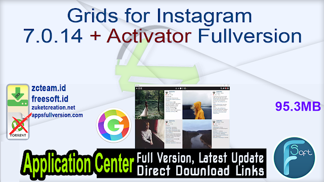 Grids for Instagram 7.0.14 + Activator Fullversion