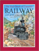 image book The Kids Book of Canada's Railway:  and How the CPR Was Built on Amazon Canada