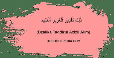 Dzalika Taqdirul Azizil Alim