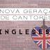 A nova geração de cantores ingleses