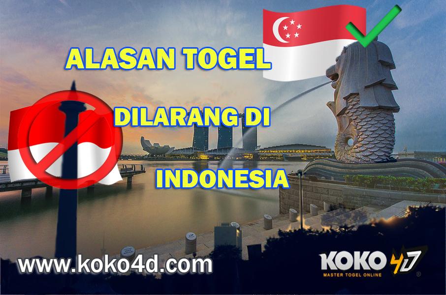 Alasan Kenapa Togel Dilarang di Indonesia