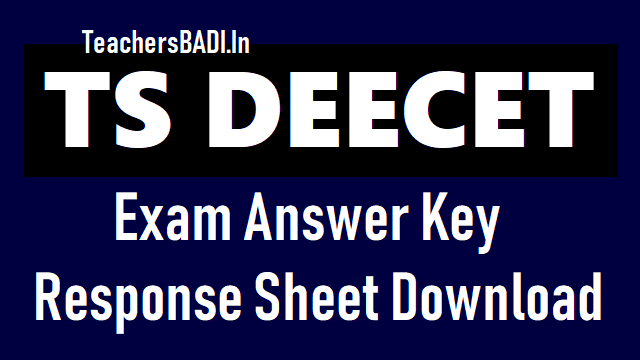ts deecet 2018 response sheet,ts deecet 2018 final answer key,tsdeecet 2018 preliminary answer key,telangana deecet objections on answer key,ts deecet 2018 results,ts deecet results 2018,ts deecet rank cards