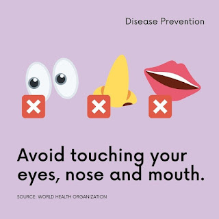 Avoid touching your eyes, nose, and mouth