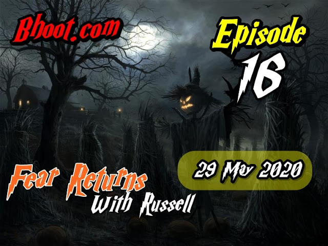 Bhoot.Com by Rj Russell Eid Special Episode  16- 29 May 2020