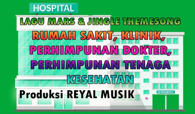 jasa pembuatan mars, jingle, themesong, hymne rumah sakit, klinik, puskesmas, kesehatan, dokter