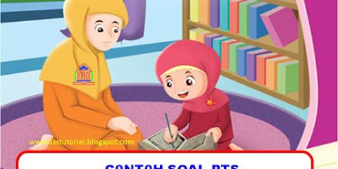 Contoh Soal PTS PAI Semester 1 Kelas 1 SD/MI Kurikulum 2013