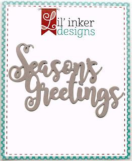 https://www.lilinkerdesigns.com/seasons-greetings-word-die/#_a_clarson