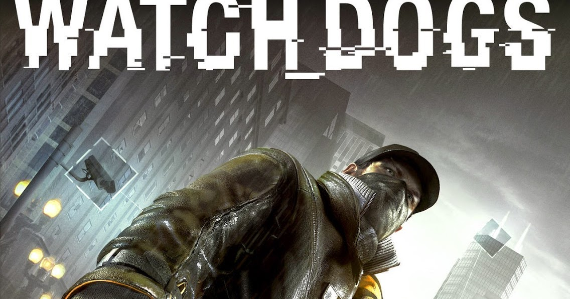 Watch Dogs Highly Compressed 100% Working Full Version PC