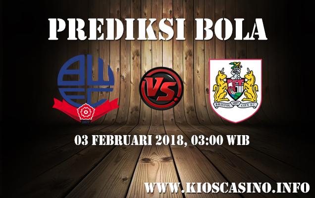 Prediksi Bola Bolton vs Bristol City 03 Februari 2018