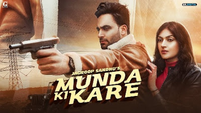 Munda Ki Kare Lyrics - Jagroop Sandhu