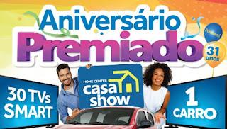 Cadastrar Promoção Casa Show Aniversário Premiado 2016 31 Anos