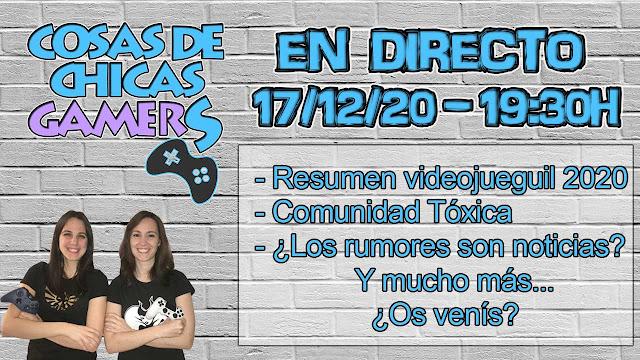 En directo con Chicas Gamers 17122020