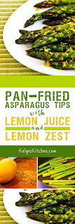 Pan-Fried Asparagus Tips with Lemon Juice and Lemon Zest found on KalynsKitchen.com
