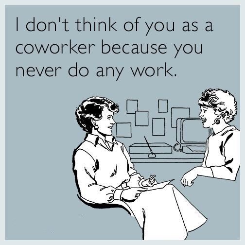 Funny Coworker Memes 3