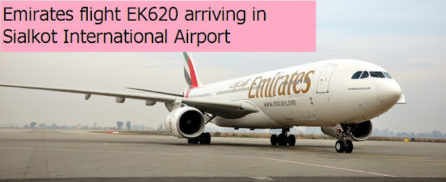 EK620 lands at Sailkot airport