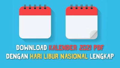 Download Kalender 2021 PDF Dengan Hari Libur Nasional Lengkap