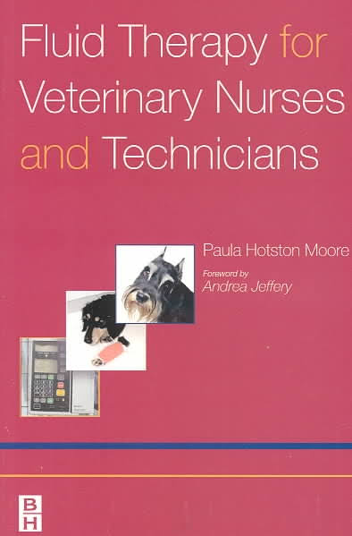 Fluid Therapy for Veterinary Nurses and Technicians - WWW.VETBOOKSTORE.COM