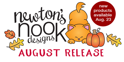 August 2019 Release | Newton's Nook Designs #newtonsnook