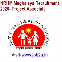NRHM Meghalaya Recruitment 2020- Project Associate