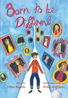 Born to Be Different!: For all the special little kids in the world! by John Ignatius Rigoli