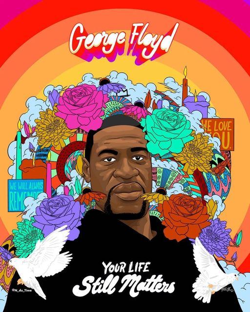 George Floyd - Your Life Still Matters