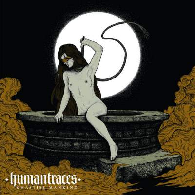 Human Traces - Chastise Mankind - Album Download, Itunes Cover, Official Cover, Album CD Cover Art, Tracklist