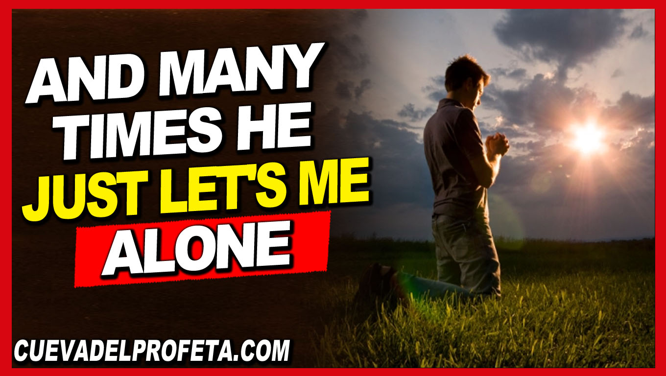 And many times He just let's me alone - William Marrion Branham