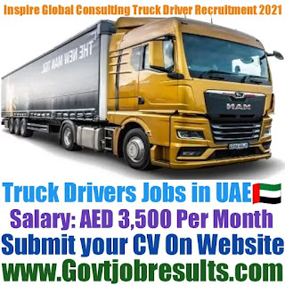 Inspire Global Consulting Heavy Truck Driver Recruitment 2021-22