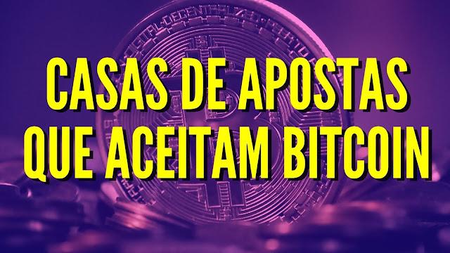 casas de apostas bitcoin