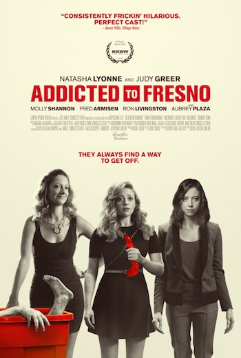 Addicted to Fresno 2015 Full Movie Download