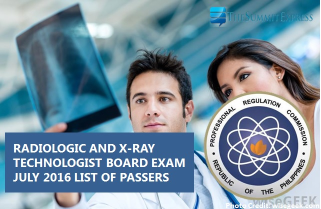 July 2016 Radtech, X-Ray Tech board exam results