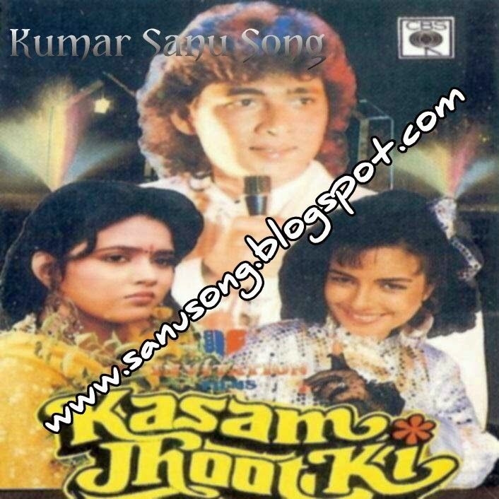 Ek Samay Main To Tere Dilsejudatha Song Download: Its All About Kumar Sanu: Kasam Jhoot Ki (1989
