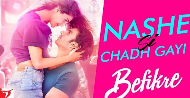 कुड़ी नशे सी चढ़ गई (Kudi Nashe si Chadh Gai) Lyrics Befikre movie Arijit singh