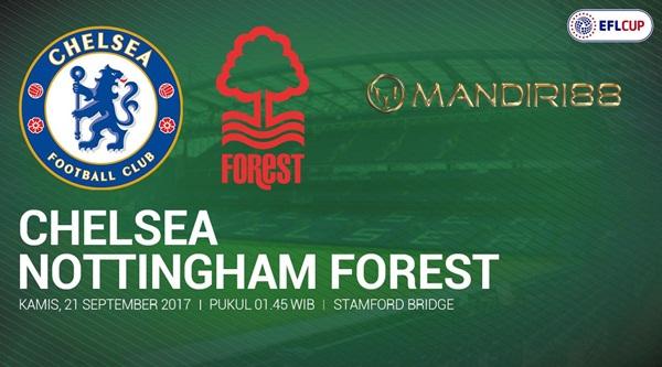 Chelsea akan menjamu Nottingham Forest pada putaran ketiga Piala Liga Inggris di Stadion  Berita Terhangat Prediksi Bola : Chelsea Vs Nottingham Forest , Kamis 21 September 2017 Pukul 01.45 WIB