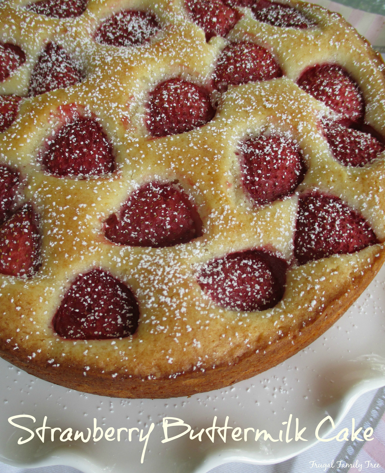 Strawberry Buttermilk Cake Recipe From Back In The Day