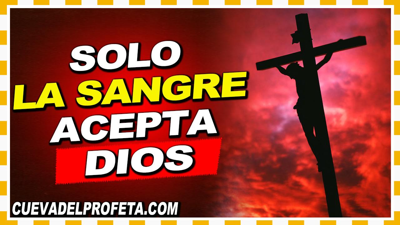 Solo la Sangre acepta Dios - William Branham en Español