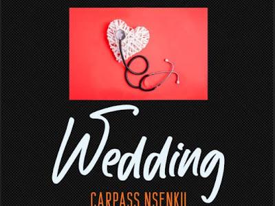 [Music] Carpass Mainly _ Wedding (Love Doctor Album)