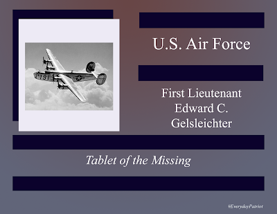 A short biopic of US Air Force First Lieutenant Edward C. Gelsleichter.  WWII - Missing in Action