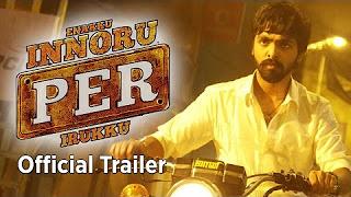 Enakku Innoru Per Irukku – Official Trailer (2K) _ G.V. Prakash Kumar, Ananthi _ Sam Anton