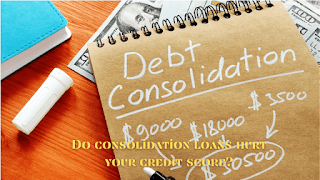 Do consolidation loans hurt your credit score