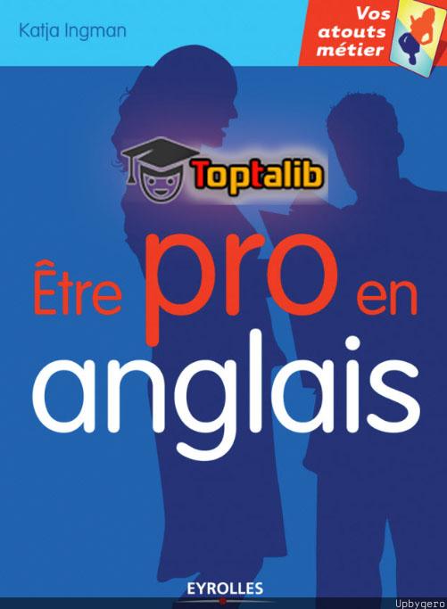 télécharger le livre etre pro en anglais pdf gratuit toptalib