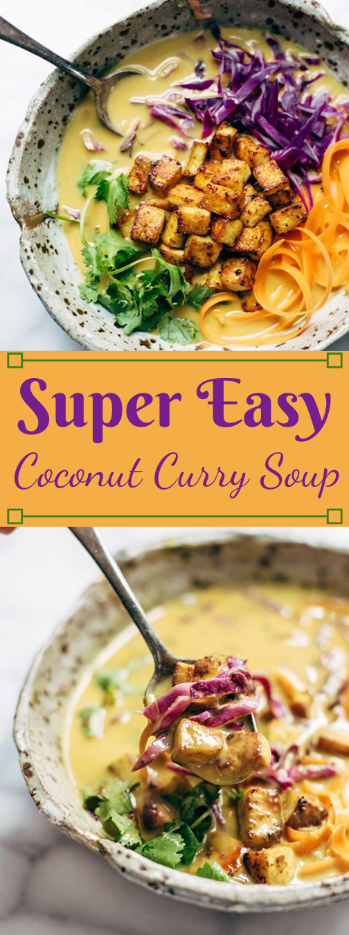 Super Easy coconut curry soup #coconut #soup #recipes #easy #curry